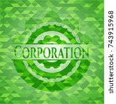 corporation green emblem with... | Shutterstock .eps vector #743915968