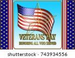 veterans day  3d illustration ... | Shutterstock . vector #743934556