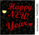 happy new year . glass of... | Shutterstock .eps vector #744352282