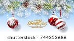 christmas card with red balls... | Shutterstock .eps vector #744353686