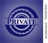 private badge with jean texture   Shutterstock .eps vector #744357352