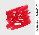 buy 2 get 1 free sale text over ... | Shutterstock .eps vector #744443302