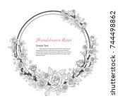 flower frame of rose. drawing... | Shutterstock .eps vector #744498862