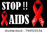 world aids day slogan. stop... | Shutterstock .eps vector #744523156