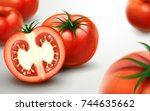fresh tomatoes with sliced one  ... | Shutterstock .eps vector #744635662