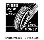 Tires New And Used   Retro Ad...