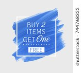 buy 2 get 1 free sale text over ... | Shutterstock .eps vector #744768322