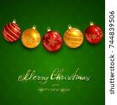 christmas balls on green...   Shutterstock . vector #744839506