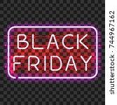 black friday neon sign in frame ... | Shutterstock .eps vector #744967162