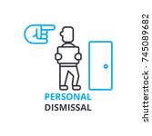 personal dismissal concept  ... | Shutterstock .eps vector #745089682