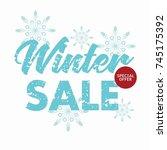 ultimate winter sale banner... | Shutterstock .eps vector #745175392