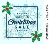 ultimate christmas sale banner...   Shutterstock .eps vector #745175542