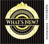 what's new  shiny emblem   Shutterstock .eps vector #745198396