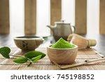 matcha. organic green matcha... | Shutterstock . vector #745198852