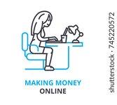 making money online concept  ... | Shutterstock .eps vector #745220572