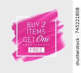 buy 2 get 1 free sale text over ... | Shutterstock .eps vector #745221808