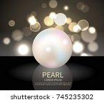 huge white shiny pearl on black ... | Shutterstock .eps vector #745235302