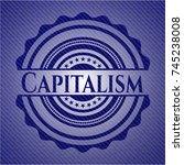 capitalism badge with denim... | Shutterstock .eps vector #745238008