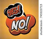lettering yes no in vintage pop ...   Shutterstock .eps vector #745323715