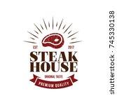 steak house logo. meat symbol... | Shutterstock .eps vector #745330138