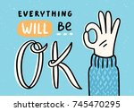 everything will be ok  vector... | Shutterstock .eps vector #745470295
