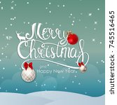 merry christmas and new year... | Shutterstock .eps vector #745516465