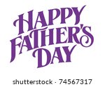 happy father's day vector hand... | Shutterstock .eps vector #74567317