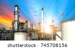 close up oil and gas refinery... | Shutterstock . vector #745708156