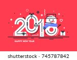 happy 2018 new year flat thin... | Shutterstock .eps vector #745787842