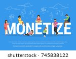 monetize illustration of... | Shutterstock . vector #745838122