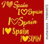calligraphic i love spain   yo... | Shutterstock .eps vector #745843072