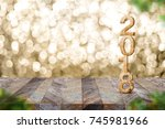 happy new year 2018 on wood... | Shutterstock . vector #745981966