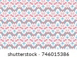 asian  tissue  textile  cloth ... | Shutterstock . vector #746015386
