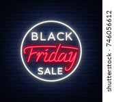 black friday sale neon sign ... | Shutterstock .eps vector #746056612