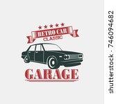 classic retro car badge logo... | Shutterstock .eps vector #746094682