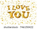 raster copy  golden i love you... | Shutterstock . vector #746150422