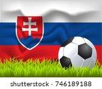 slovakia flag and soccer ball | Shutterstock .eps vector #746189188