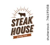 steak house logo with cow... | Shutterstock .eps vector #746195458