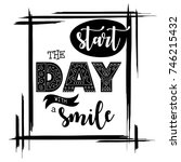 start the day with a smile text....   Shutterstock .eps vector #746215432
