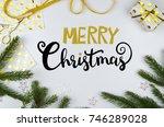 christmas lettering handwriten... | Shutterstock . vector #746289028