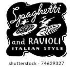 spaghetti and ravioli   retro... | Shutterstock .eps vector #74629327