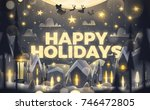 happy holidays greeting card in ... | Shutterstock .eps vector #746472805