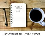 goals 2018 on written on... | Shutterstock . vector #746474905