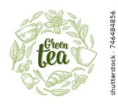 set with lettering green tea.... | Shutterstock .eps vector #746484856