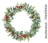 watercolor winter floral wreath.... | Shutterstock . vector #746539426