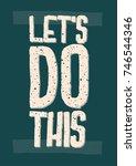 inspirational and motivational...   Shutterstock .eps vector #746544346