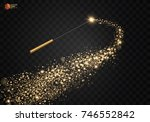magic wand with magical sparkle ... | Shutterstock .eps vector #746552842