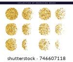 gold sequins texture. set brush ... | Shutterstock .eps vector #746607118