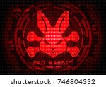 abstract background bad rabbit... | Shutterstock .eps vector #746804332