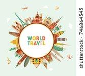 world famous monuments. travel... | Shutterstock .eps vector #746864545